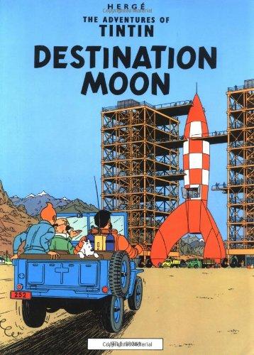 9780316358453: Destination Moon (Adventures of Tintin)