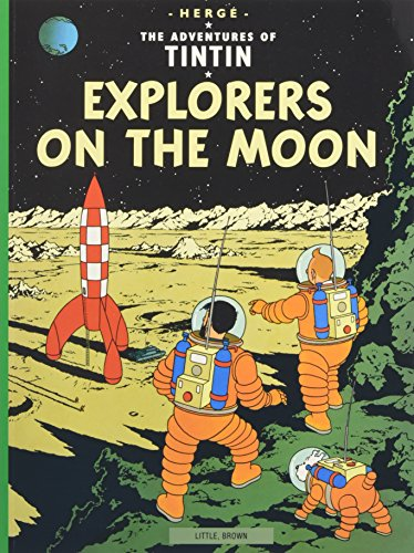 9780316358460: Explorers on the Moon: Adventures of Tintin