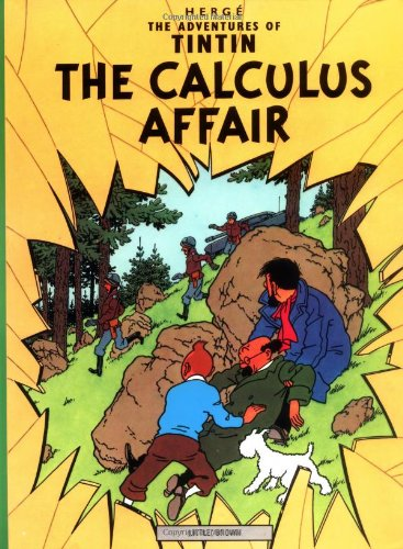 The Calculus Affair 18 Adventures of Tintin