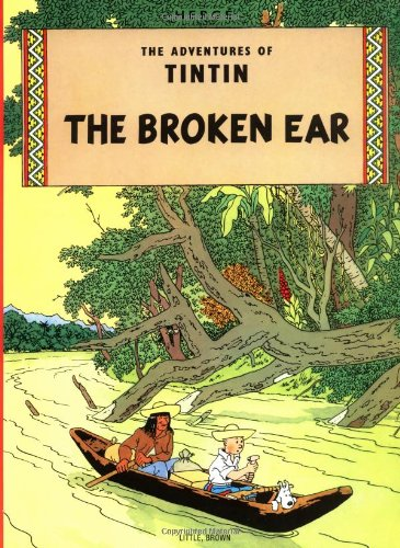 9780316358507: The Broken Ear (The Adventures of Tintin)