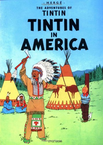Tintin in America (The Adventures of Tintin): Hergé