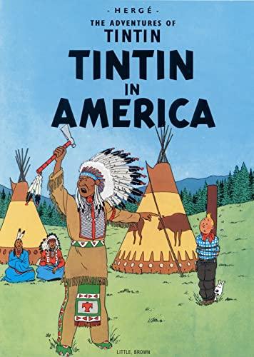 9780316358521: Tintin in America (Adventures of Tintin)