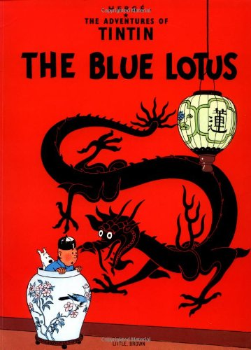 9780316358569: The Blue Lotus: The Adventures of Tintin Series