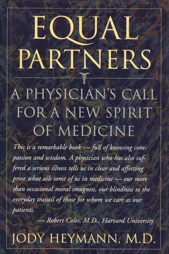 9780316359931: Equal Partners: A Physician's Call for a New Spirit of Medicine