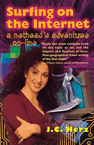 9780316360098: Surfing on the Internet: A Nethead's Adventures On-Line