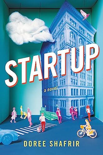 9780316360388: Startup: A Novel