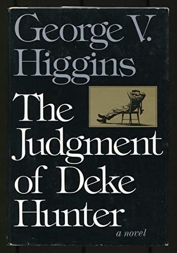 9780316360814: The Judgment of Deke Hunter