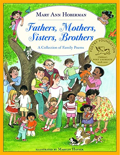 Fathers, Mothers, Sisters, Brothers: A Collection of Family Poems (Reading Rainbow Book): Hoberman,...
