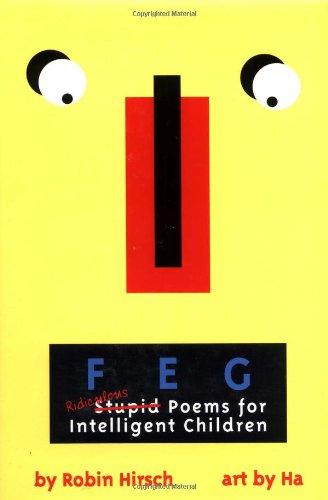 9780316363440: FEG: Ridiculous Stupid Poems for Intelligent Children