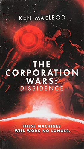 9780316363655: The Corporation Wars: Dissidence (Second Law Trilogy)