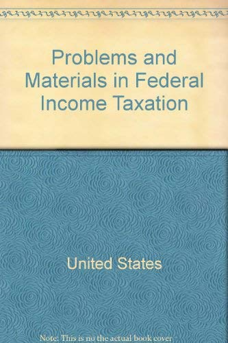 9780316363730: Problems & Matls Fed Income Tax 4e (Little, Brown Review Book)
