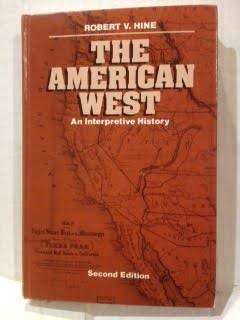 9780316364454: The American West: An Interpretive History