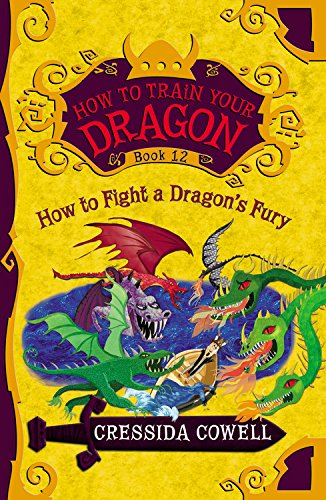 9780316365154: How to Train Your Dragon: How to Fight a Dragon's Fury