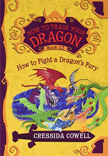 9780316365161: How to Train Your Dragon: How to Fight a Dragon's Fury