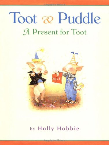 9780316365567: A Present for Toot (Toot and Puddle)