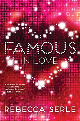 9780316366328: Famous in Love