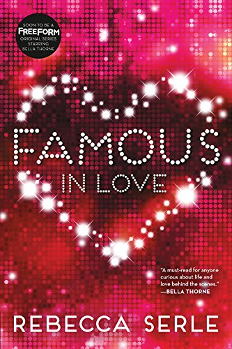 9780316366359: Famous in Love