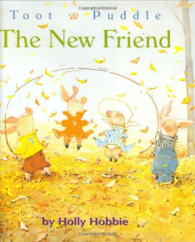 9780316366366: The New Friend (Toot & Puddle)