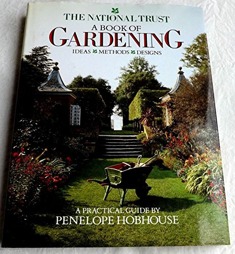 9780316367493: The National Trust: A Book of Gardening