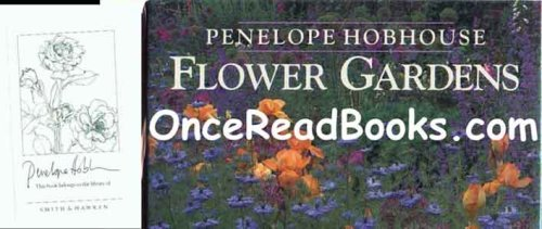 Flower Gardens: Hobhouse, Penelope