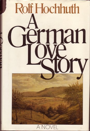 A German love story: Hochhuth, Rolf