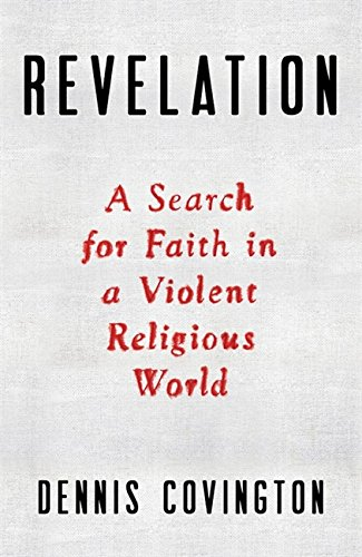 9780316368612: Revelation: A Search for Faith in a Violent Religious World