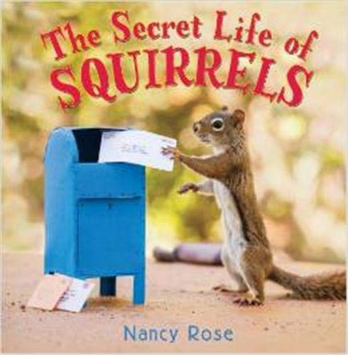 9780316370271: The Secret Life of Squirrels