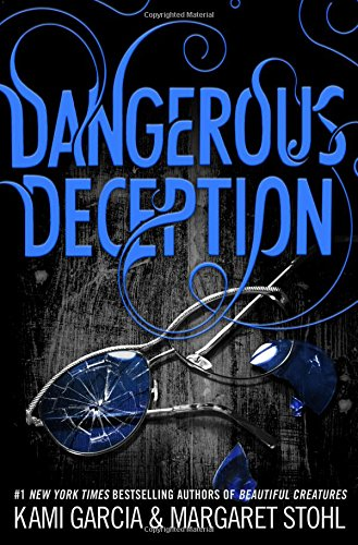 9780316370349: Dangerous Deception (Dangerous Creatures)