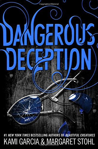 9780316370363: Dangerous Deception (Dangerous Creatures)
