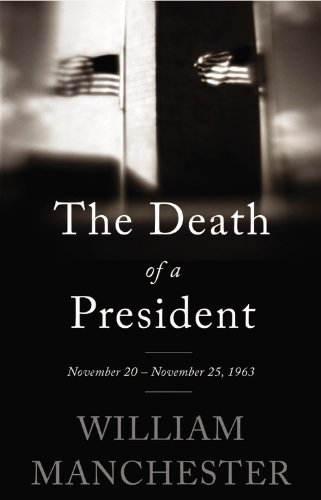9780316370714: The Death of a President: November 20-November 25, 1963