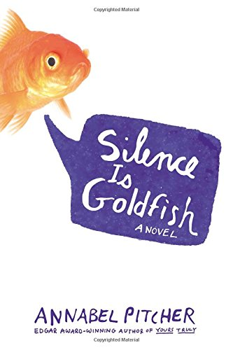 9780316370752: Silence Is Goldfish
