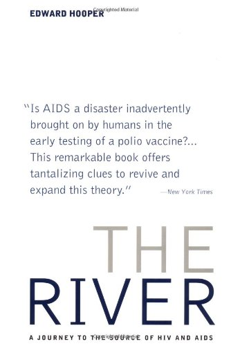 9780316371377: The River: A Journey to the Source of HIV And AIDS