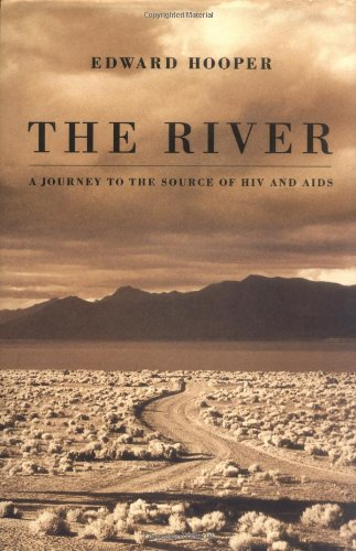9780316372619: The River: A Journey to the Source of HIV And AIDS
