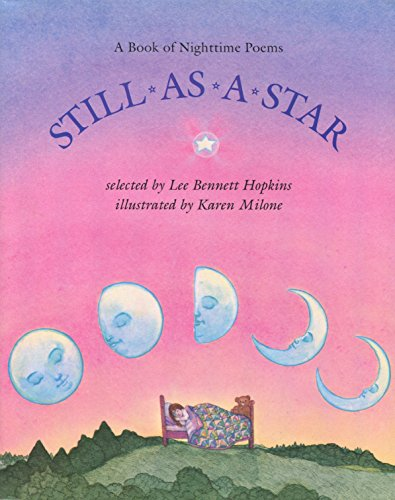 9780316372725: Still As a Star: A Book of Nighttime Poems