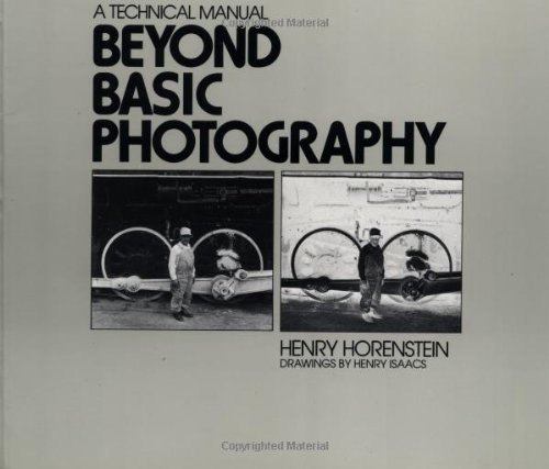 9780316373128: Beyond Basic Photography: A Technical Manual