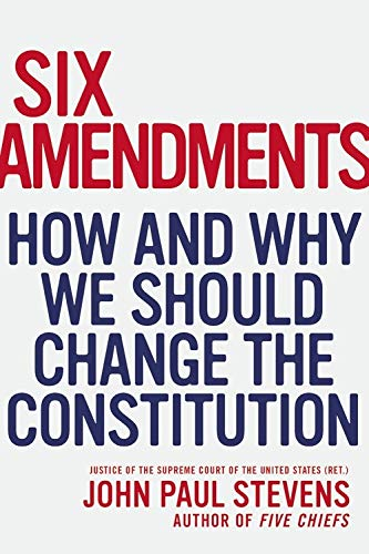 9780316373722: Six Amendments: How and Why We Should Change the Constitution (Penn State Romance Studies)