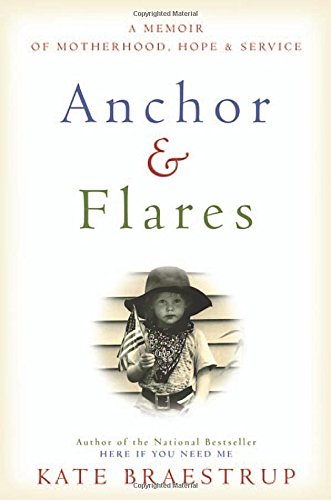 9780316373784: Anchor and Flares: A Memoir of Motherhood, Hope, and Service