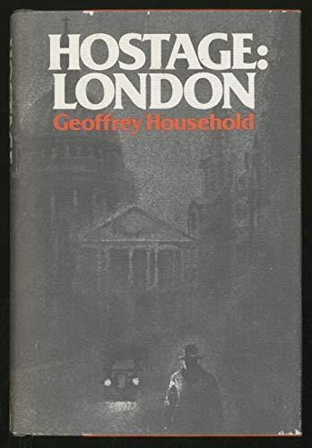 Hostage: London The Diary of Julian Despard: Household, Geoffrey
