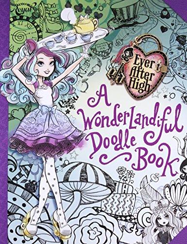9780316376303: Ever After High: A Wonderlandiful Doodle Book