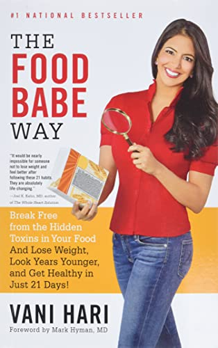 9780316376488: The Food Babe Way: Break Free from the Hidden Toxins in Your Food and Lose Weight, Look Years Younger, and Get Healthy in Just 21 Days!