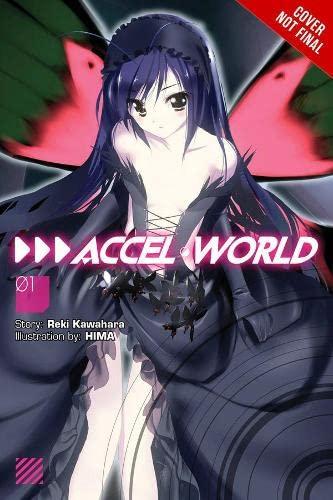 9780316376730: Accel World, Vol. 1 (Novel): Kuroyukihime's Return