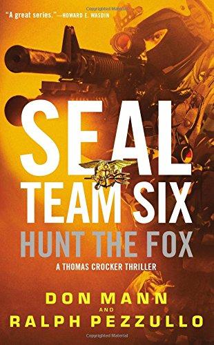 SEAL Team Six: Hunt the Fox: Don Mann; Ralph Pezzullo