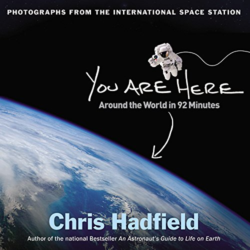 9780316379649: You Are Here: Around the World in 92 Minutes: Photographs from the International Space Station