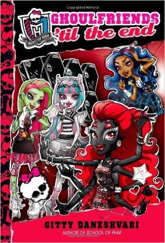 9780316379687: Monster High: Ghoulfriends 'til the End