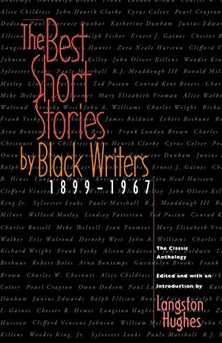 9780316380317: The Best Short Stories by Black Writers, 1899-1967: The Classic Anthology