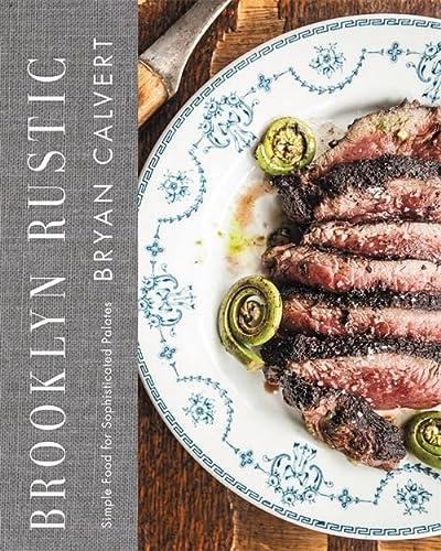 Brooklyn Rustic Format: Hardcover: Calvert, Bryan