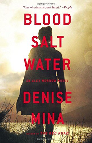 9780316380546: Blood, Salt, Water: An Alex Morrow Novel