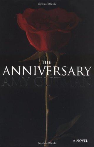 The Anniversary: Gutman, Amy