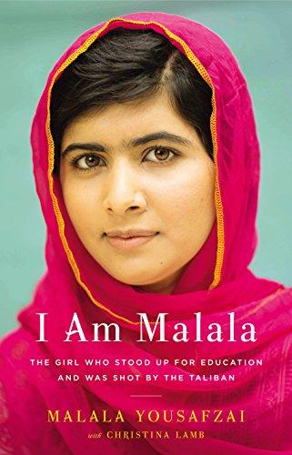 I Am Malala: The Girl Who Stood: Yousafzai, Malala &