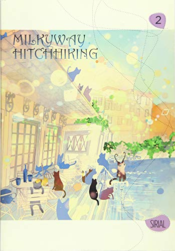 9780316381581: Milkyway Hitchhiking, Vol. 2